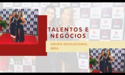 Talentos e Negócios  Grupo IBRA Educacional