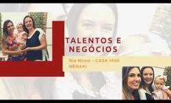 TALENTOS E NEGÓCIOS Bia Mussi