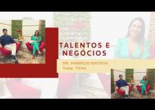 Talentos e Negócios Dr Fabrício Batista - Psiquiatra