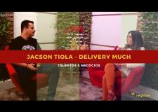Talentos e Negócios - Jacson Tiola