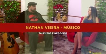 Talentos e Negócios - Nathan Vieira