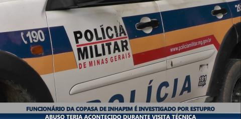 Funcionário da Copasa de Inhapim é investigado por estupro de menina de 12 anos