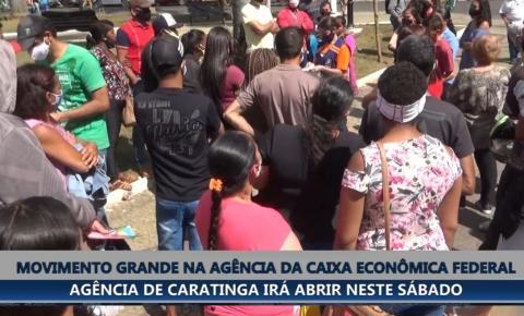 Pagamento de auxílio emergencial provoca aglomeração na agência da Caixa Econômica Federal de Caratinga